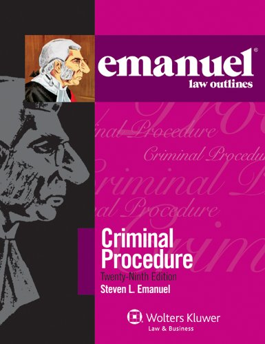 Emanuel Law Outlines Criminal Procedure 29th 2011 (Student Manual, Study Guide, etc.) edition cover