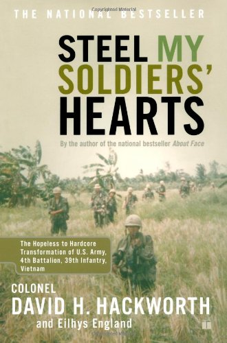 Steel My Soldiers' Hearts The Hopeless to Hardcore Transformation of U. S. Army, 4th Battalion, 39th Infantry, Vietnam  2002 edition cover