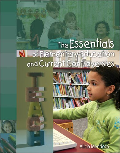 Essentials of Elementary Education and Current Controversies 2nd (Revised) 9780757560132 Front Cover