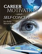 Career Motivation and Self-Concept On Track on Purpose 7th (Revised) 9780757573132 Front Cover