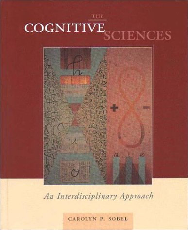 Cognitive Sciences : An Interdisciplinary Approach 1st 2001 edition cover