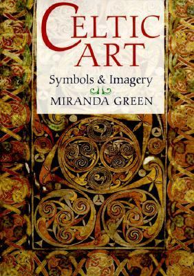 Celtic Art Symbols and Imagery N/A edition cover