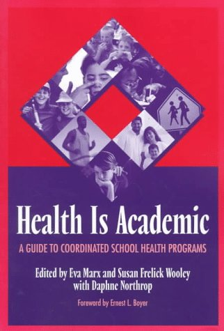 Health Is Academic A Guide to Coordinated School Health Programs  1998 edition cover