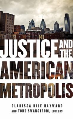 Justice and the American Metropolis   2011 edition cover
