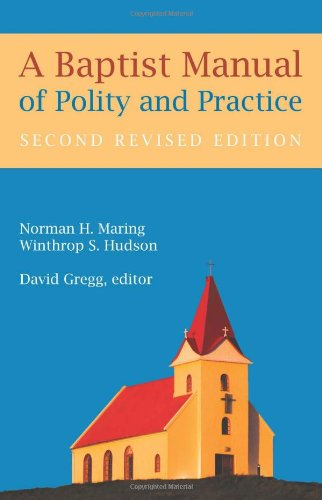 Baptist Manual of Polity and Practice  2nd 2012 edition cover