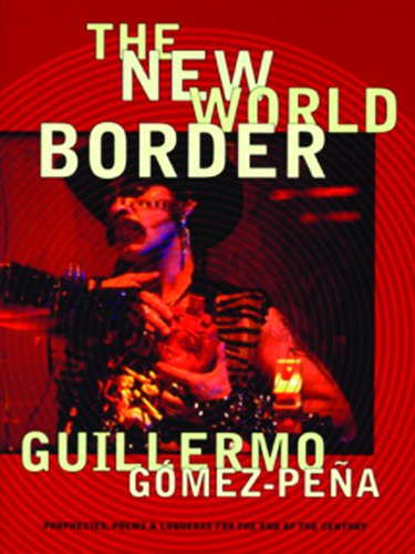 New World Border Prophecies, Poems, and Loqueras for the End of the Century N/A edition cover