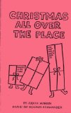 Christmas All over the Place Playscript N/A 9780876021132 Front Cover