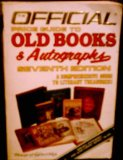 Official Price Guide to Old Books and Autographs 7th 9780876373132 Front Cover
