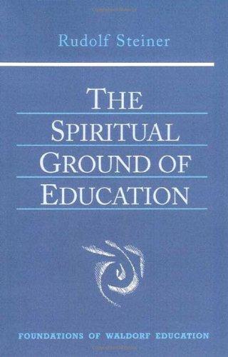 Die Geistig-Seelischen Grundkrafte der Erziehungskunst   2003 9780880105132 Front Cover