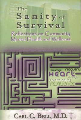 Santity of Survival Reflections on Community Mental Health and Wellness  2003 9780883782132 Front Cover