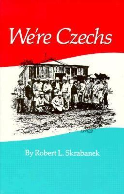 We're Czechs  N/A 9780890964132 Front Cover