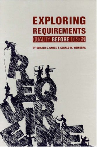 Exploring Requirements : Quality Before Design 1st 1989 edition cover