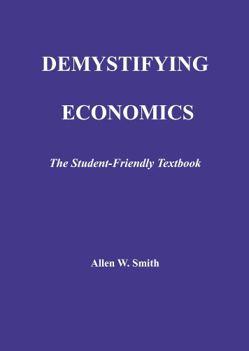 Demystifying Economics The Student-Friendly Textbook N/A edition cover