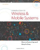 Introduction to Wireless and Mobile Systems  4th 2016 9781305087132 Front Cover