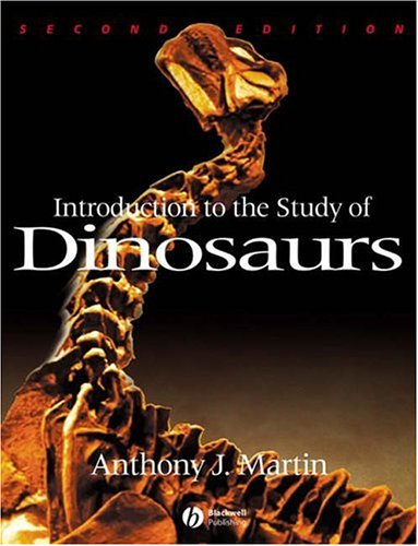 Introduction to the Study of Dinosaurs  2nd 2006 (Revised) edition cover