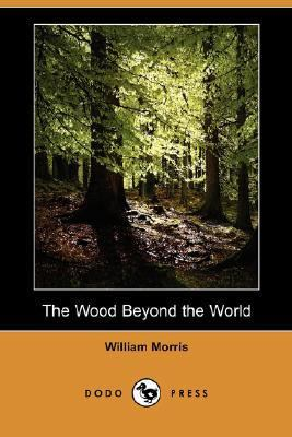 Wood Beyond the World  N/A 9781406546132 Front Cover