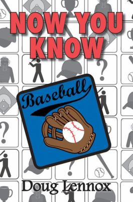 Now You Know Baseball   2010 9781554887132 Front Cover