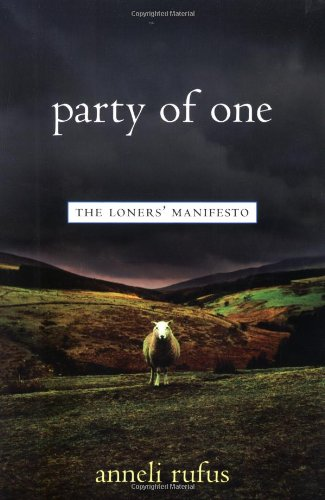 Party of One The Loners' Manifesto  2003 9781569245132 Front Cover