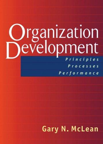 Organization Development Principles, Processes, Performance  2005 edition cover
