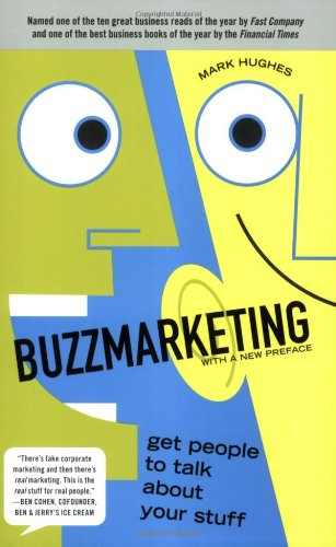 Buzzmarketing Get People to Talk about Your Stuff  2008 edition cover