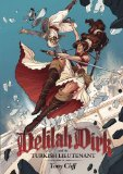 Delilah Dirk and the Turkish Lieutenant   2013 edition cover