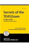 Secrets of the TEAS V Exam Study Guide TEAS Test Review for the Test of Essential Academic Skills  2015 (Guide (Pupil's)) 9781609710132 Front Cover