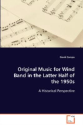 Original Music for Wind Band  in the Latter Half ofthe  1950s A Historical Perspective  2008 edition cover