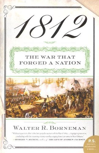 1812 The War That Forged a Nation N/A edition cover