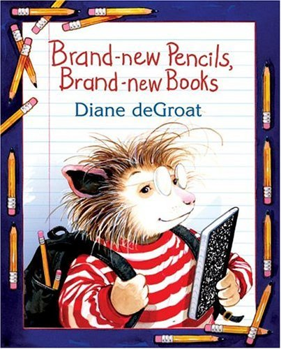 Brand-New Pencils, Brand-New Books   2005 9780060726133 Front Cover