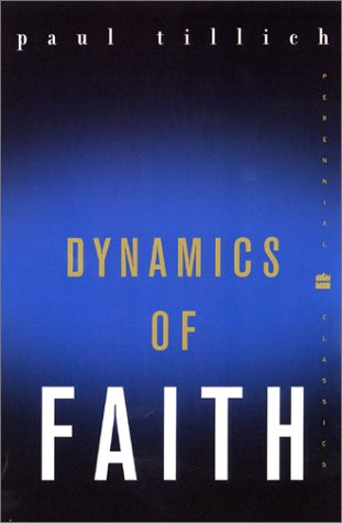 Dynamics of Faith   2001 9780060937133 Front Cover