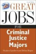Great Jobs for Criminal Justice Majors  2nd 2007 (Revised) edition cover