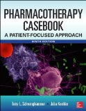 Pharmacotherapy Casebook Patient-Focused Approach 9th 2014 edition cover