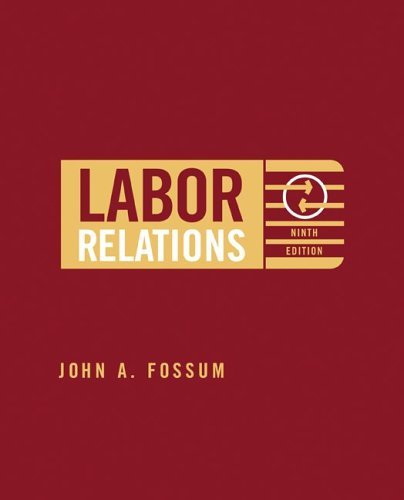 Labor Relations  9th 2006 (Revised) 9780072987133 Front Cover