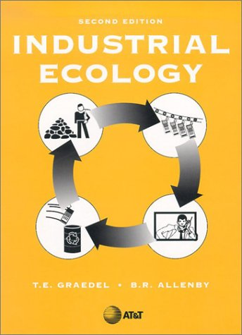Industrial Ecology  2nd 2003 9780130467133 Front Cover