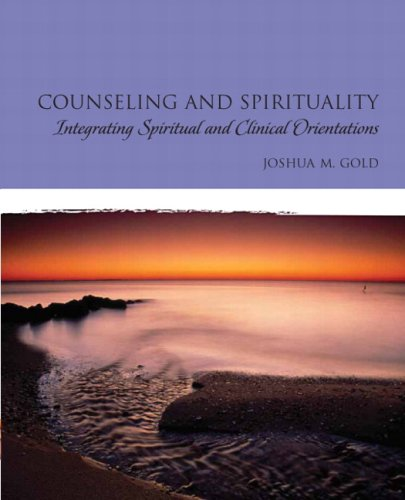 Counseling and Spirituality Integrating Spiritual and Clinical Orientations  2010 edition cover