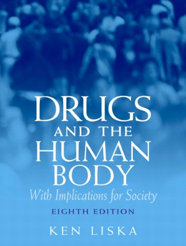 Drugs and the Human Body With Implications for Society 8th 2009 edition cover