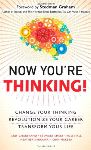 Now You're Thinking! Change Your Thinking, Transform Your Life  2012 (Revised) edition cover