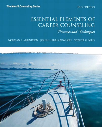 Essential Elements of Career Counseling Processes and Techniques Plus NEW MyCounselingLab with Pearson EText -- Access Card 3rd 2014 9780133411133 Front Cover