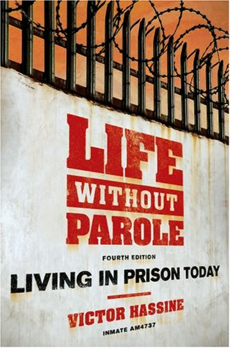 Life Without Parole Living in Prison Today 4th 2008 edition cover