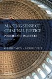 Making Sense of Criminal Justice Policies and Practices 2nd 2014 edition cover