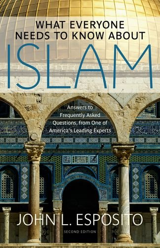What Everyone Needs to Know about Islam  2nd 2011 edition cover