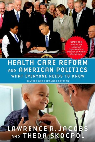 Health Care Reform and American Politics What Everyone Needs to Know 2nd 2012 (Revised) edition cover