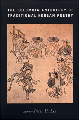 Columbia Anthology of Traditional Korean Poetry   2002 edition cover