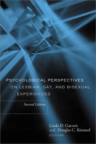 Psychological Perspectives on Lesbian, Gay, and Bisexual Experiences  2nd 2002 9780231124133 Front Cover