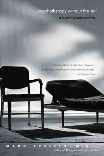 Psychotherapy Without the Self A Buddhist Perspective  2008 edition cover