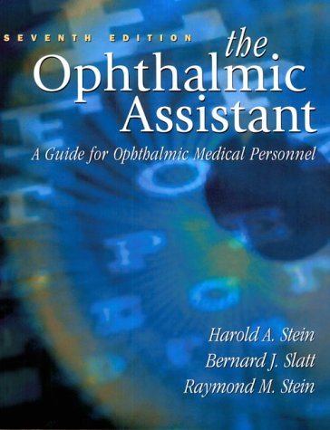 Ophthalmic Assistant A Guide for Ophthalmic Medical Personnel 7th 2000 edition cover