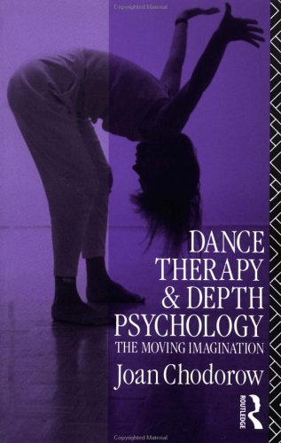 Dance Therapy and Depth Psychology The Moving Imagination  1991 edition cover