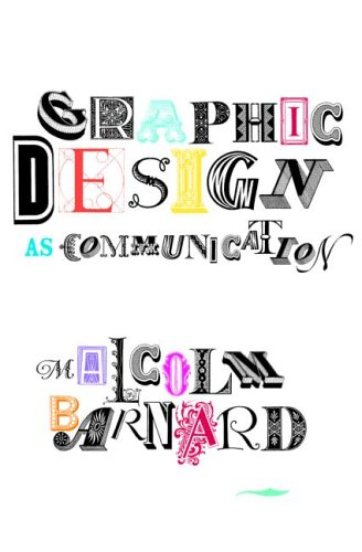 Graphic Design as Communication   2005 edition cover