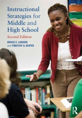 Instructional Strategies for Middle and High School  2nd 2013 (Revised) 9780415898133 Front Cover