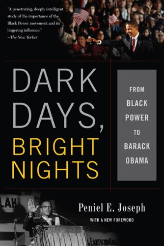 Dark Days, Bright Nights From Black Power to Barack Obama N/A edition cover